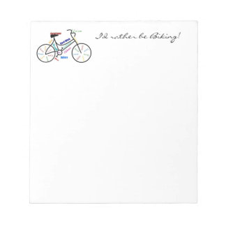 I'd Rather be Biking with Motivational Words Cycle Note Pad