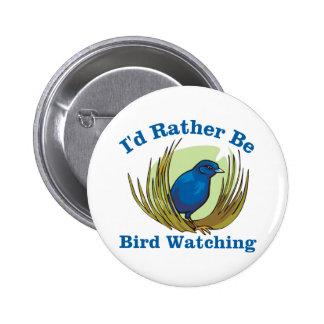 I'd Rather Be Bird Watching Pinback Buttons