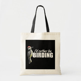 I'd Rather Be Birding Bag