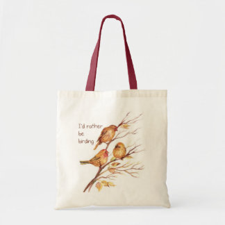 I'd Rather be Birding, Bird, Sparrows Tote Bag