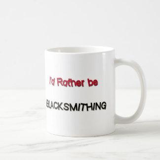 I'd Rather Be Blacksmithing Coffee Mug