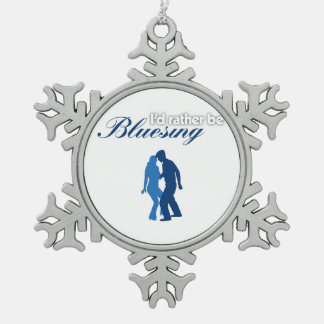 I'd Rather Be Bluesing Snowflake Pewter Christmas Ornament