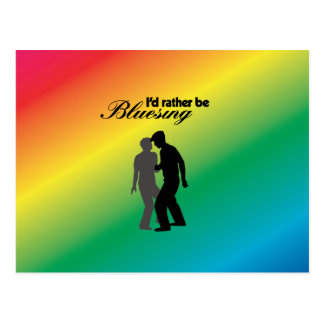 I'd Rather be Bluesing With Rainbow Background Postcard