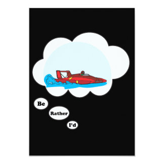 I'd rather be Boat Racing Card