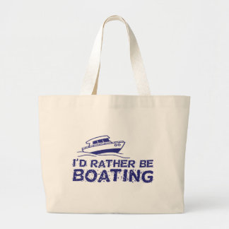 I'd Rather Be Boating Jumbo Tote Bag
