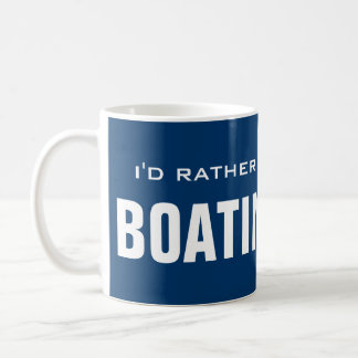 I'd rather be boating mug | motorboat design