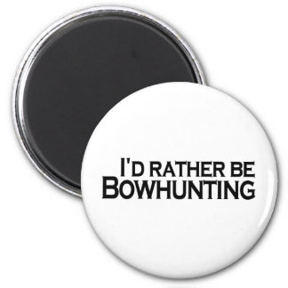 I'D Rather Be Bowhunting Magnet