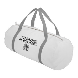 I'd rather be bowling duffle bag