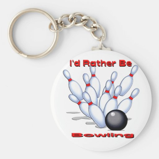 I'd Rather Be Bowling Keychains