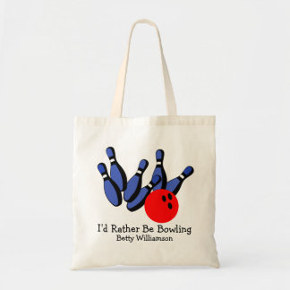 I'd Rather Be Bowling, Personalized Tote Bag