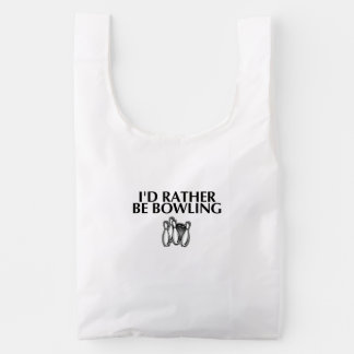 I'd rather be bowling reusable bag