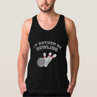I'd Rather Be Bowling Tanktop