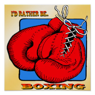 I'd Rather be Boxing Poster