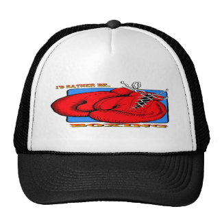I'd Rather be Boxing Trucker Hat