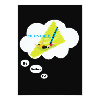 I'd rather be Bungee Jumping Card