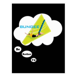 I'd rather be Bungee Jumping Postcard