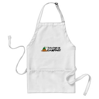 I'd Rather Be Camping Adult Apron
