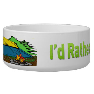 I'd Rather Be Camping Dog Pet Bowl