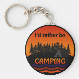 I'd Rather Be Camping keychain