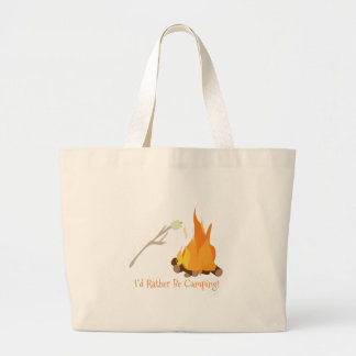 I'd Rather Be Camping! Large Tote Bag