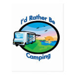 I'd rather be camping post card