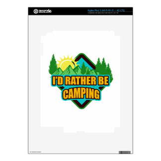 I'd Rather be Camping Skins For iPad 3