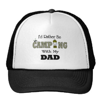 I'd Rather Be Camping  with Dad Trucker Hat