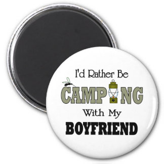 I'd Rather Be Camping  with My Boyfriend Fridge Magnet