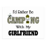 I'd Rather Be Camping  with My Girlfriend Postcard