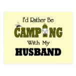 I'd Rather Be Camping  with My Husband Post Card