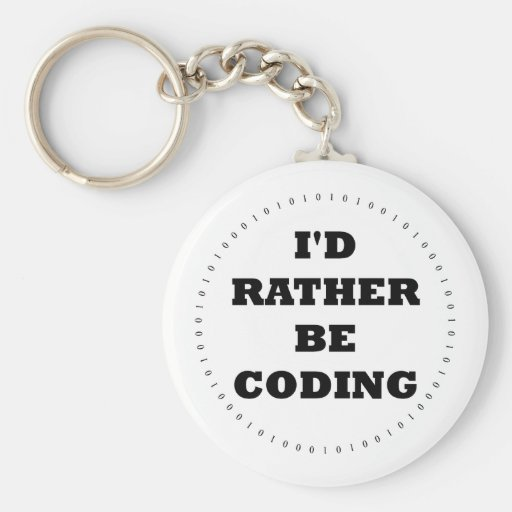I'd Rather be Coding Keychain