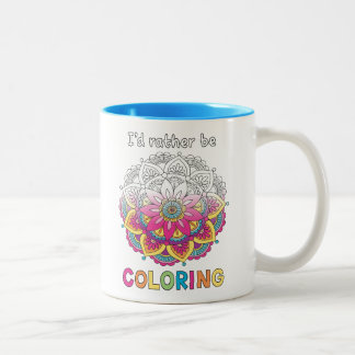 I'd Rather be Coloring Mandala COLORING BOOKS Mug