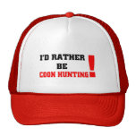 I'd rather be coon hunting mesh hat