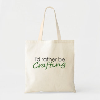 I'd rather be crafting tote bag