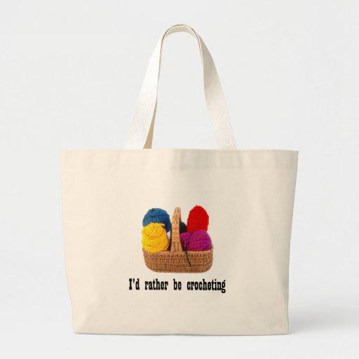 I'd rather be crocheting Bag