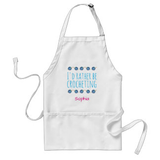 I'd rather be crocheting, personalizable name adult apron