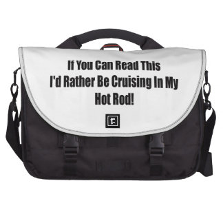 Id Rather Be Cruising In My Hot Rod Computer Bag
