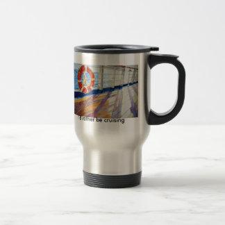 I'd rather be cruising 15 oz stainless steel travel mug