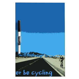 id rather be cycling Dry-Erase board