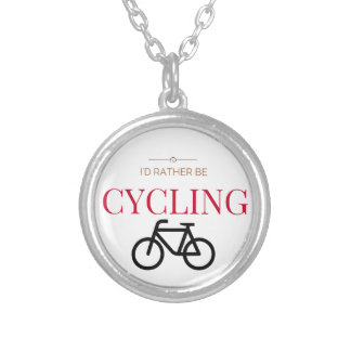 I'd Rather Be Cycling Silver Plated Necklace