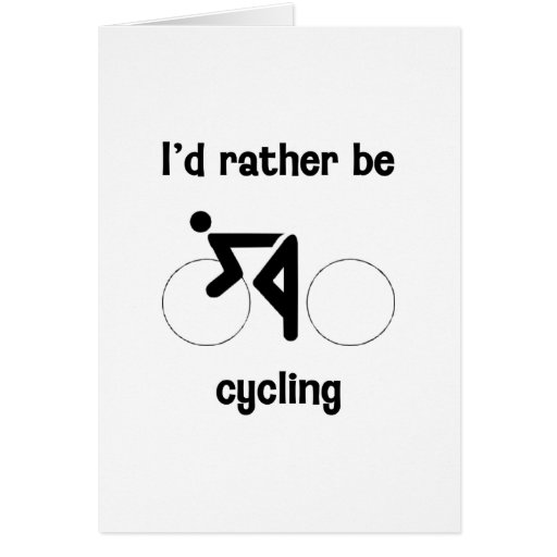 I'd rather be cycling stationery note card