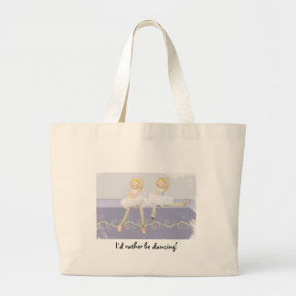 I'd rather be dancing! large tote bag