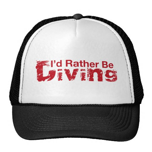 I'd Rather Be Diving Scuba Dive Hat
