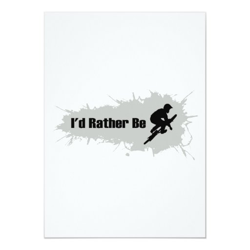 I'd Rather Be Doing BMX 5x7 Paper Invitation Card