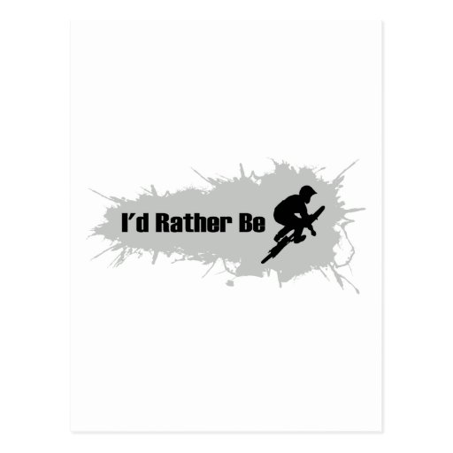 I'd Rather Be Doing BMX Postcard