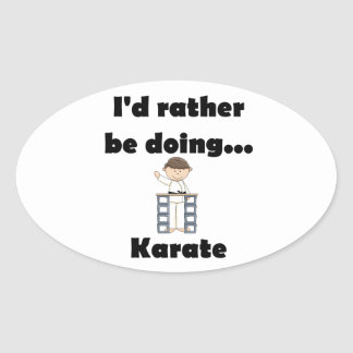 I'd rather be doing Karate Stickers