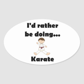 I'd rather be doing Karate Sticker