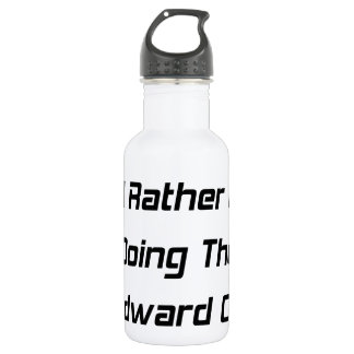 I'd Rather Be Doing The Woodward Crawl  Woodward Water Bottle