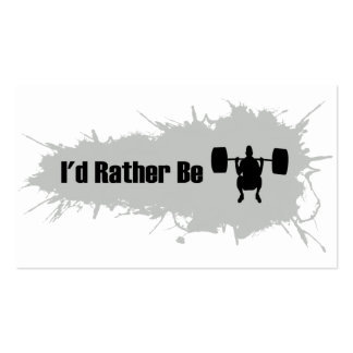 I'd Rather Be Doing Weight Lifting Business Card