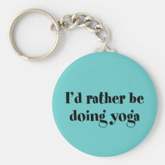I'd Rather Be Doing Yoga Basic Round Button Keychain